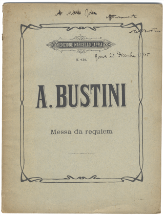 Missa pro defunctis. [Score, with composer's autograph inscription]. Alessandro BUSTINI