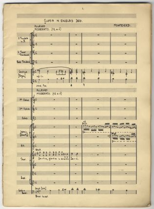 Gloria in Excelsis Deo [Claudio] Monteverdi [arranged] for Brass, Strings, Solo Voices, Chorus and Organ Continuo. Autograph musical manuscript full score. 1947.