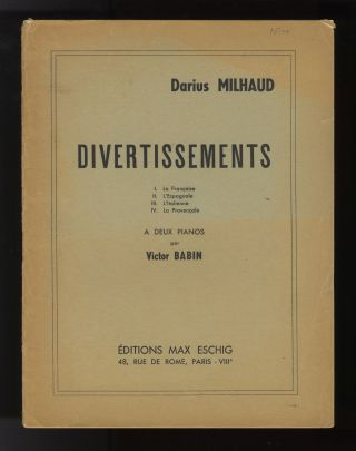 Divertissements [Arranged for two pianos]. Signed by the composer. Darius MILHAUD