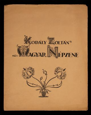 Magyar népzene. I. Öt székely ballada és dal [Voice and piano]. Signed by the composer....