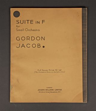 Suite in F. [Full score]. Inscribed and signed by the composer. Gordon JACOB